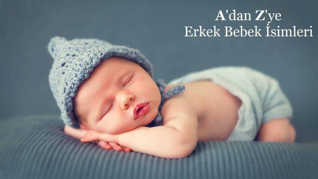 A'dan Z'ye Erkek Bebek İsimleri
